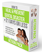 How to Heal Prevent Dental Disaster